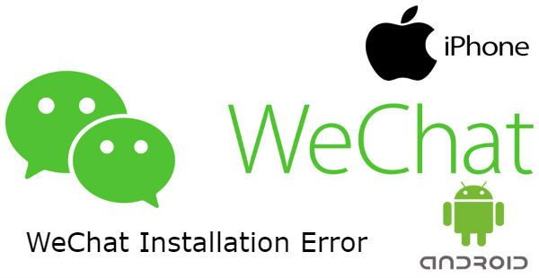 WeChat Installation Error