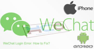 WeChat Login Error How to Fix WeChat Login Problem