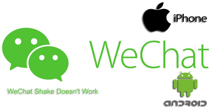 WeChat Shake Doesnt Work | How to Chat Online