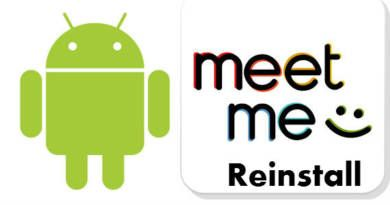 Reinstall MeetMe App on Android