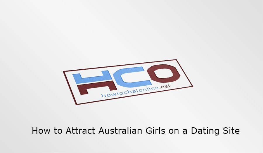 How to Attract Australian Girls on a Dating Site