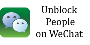 unblock people on wechat