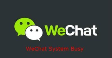 WeChat System Busy