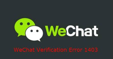 WeChat Verification Error 1403