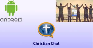 Christian Chat Apps for Android