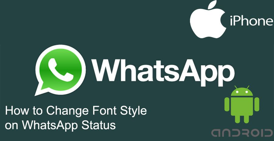How to Change Font Style on WhatsApp Status | How to Chat Online