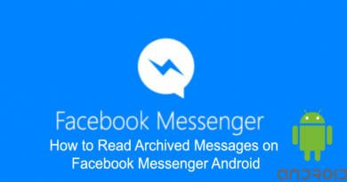 How to Read Archived Messages on Facebook Messenger Android