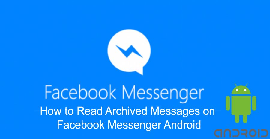 how to delete archived messages on facebook messenger