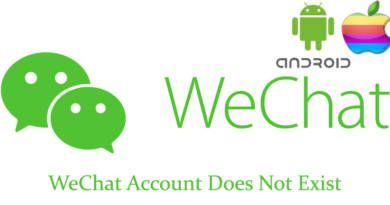 WeChat Account Does Not Exist
