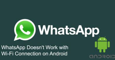 WhatsApp Doesnt Work with Wi Fi Connection on Android