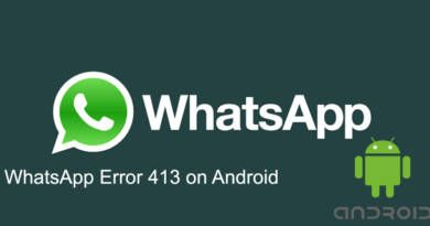 WhatsApp Error 413 on Android