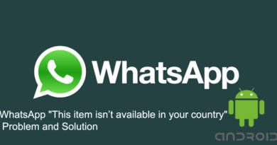 WhatsApp This item is not available in your country Problem and Solution