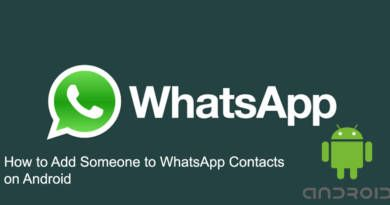 How to Add Someone to WhatsApp Contacts on Android