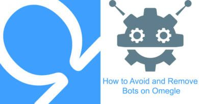 How to Avoid and Remove Bots on Omegle