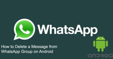 How to Delete a Message from WhatsApp Group on Android