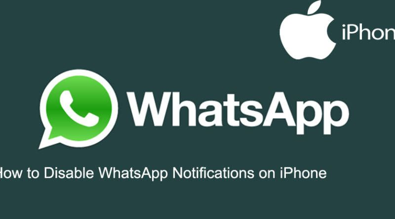 How to Disable WhatsApp Notifications on iPhone