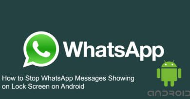 How to Stop WhatsApp Messages Showing on Lock Screen on Android