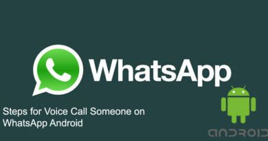 Steps for Voice Call Someone on WhatsApp Android