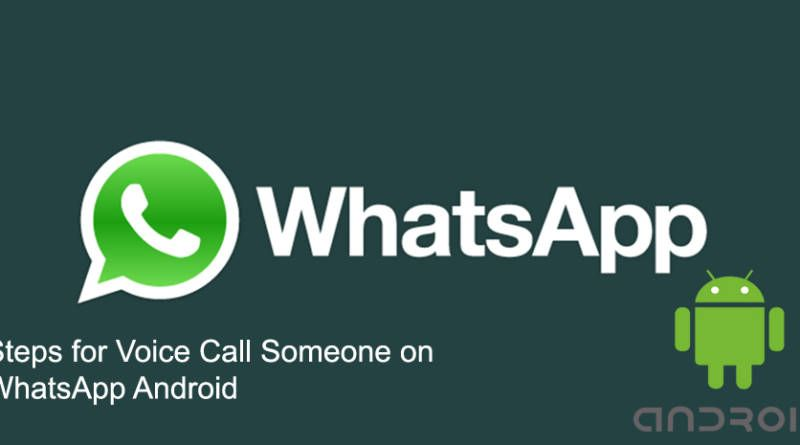 voice call someone on Whatsapp Android