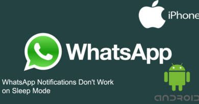WhatsApp Notifications Dont Work on Sleep Mode