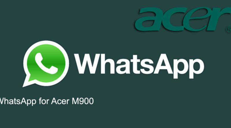 WhatsApp for Acer M900