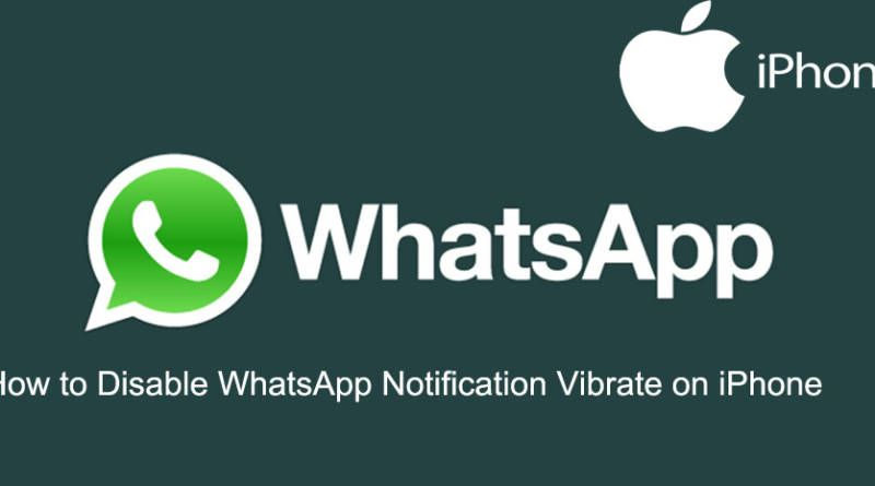 How to Disable WhatsApp Notification Vibrate on iPhone