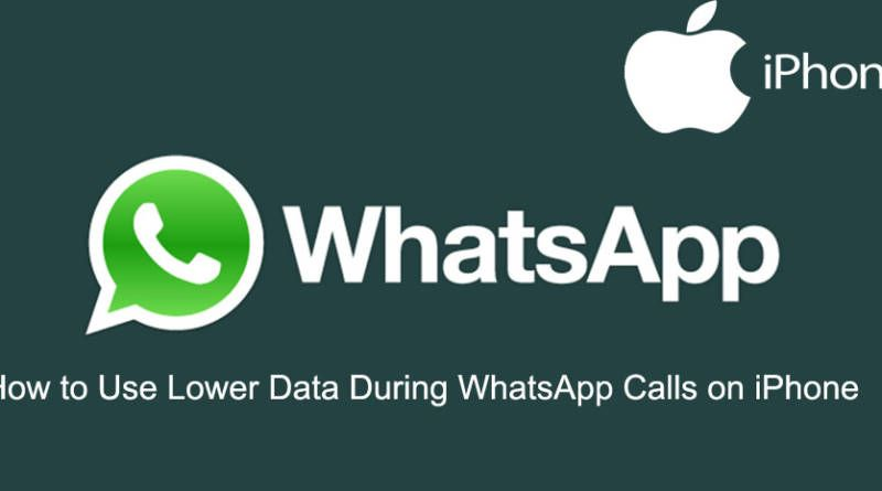 How to Use Lower Data During WhatsApp Calls on iPhone