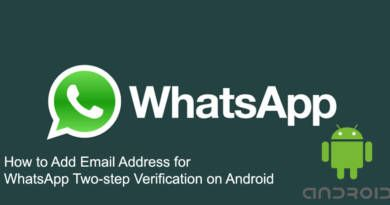 How to Add Email Address for WhatsApp Two step Verification on Android