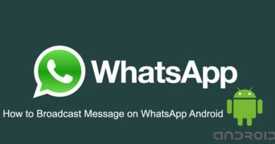 How to Broadcast Message on WhatsApp Android