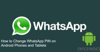 How to Change WhatsApp PIN on Android Phones and Tablets