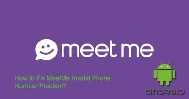 How to Fix MeetMe Invalid Phone Number Problem