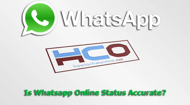 Is Whatsapp Online Status Accurate