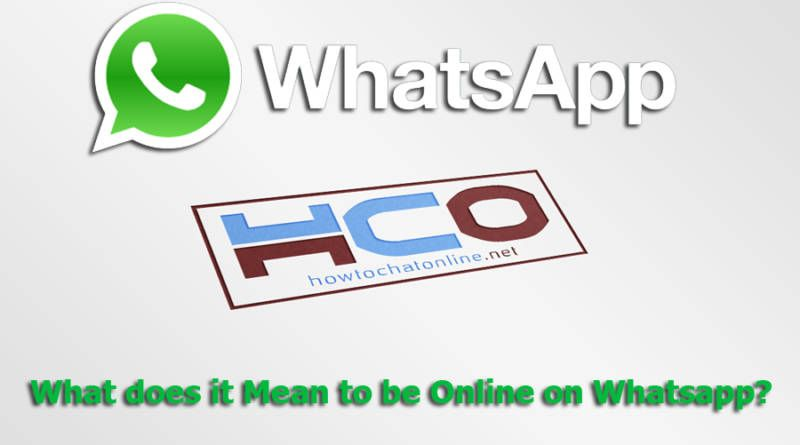 What does it Mean to be Online on Whatsapp?