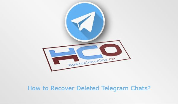 How to Recover Deleted Telegram Chats? | How to Chat Online