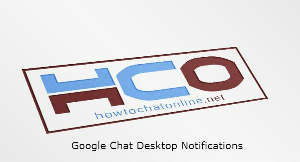 Google Chat Desktop Notifications