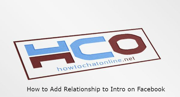 How to Add Relationship to Intro on Facebook