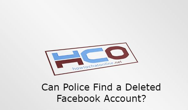 Can Police Find a Deleted Facebook Account?
