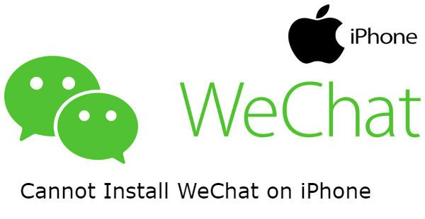 Cannot Install WeChat on iPhone