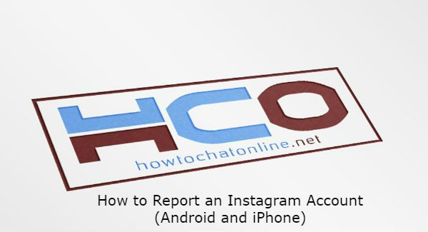 How to Report an Instagram Account Android and iPhone