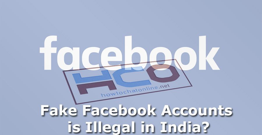 Fake Facebook Account is Illegal in India
