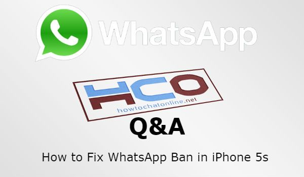 How to Fix WhatsApp Ban in iPhone 5s