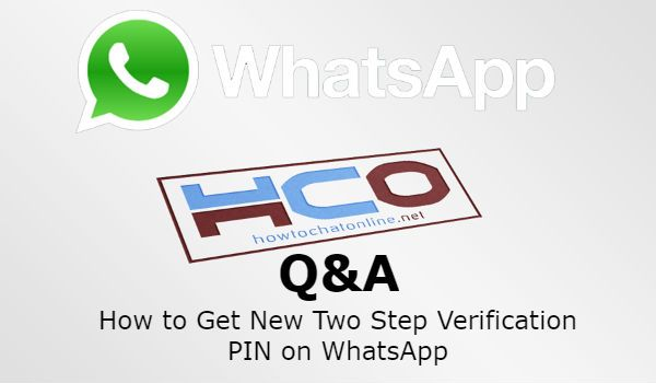 How to Get New Two Step Verification PIN on WhatsApp