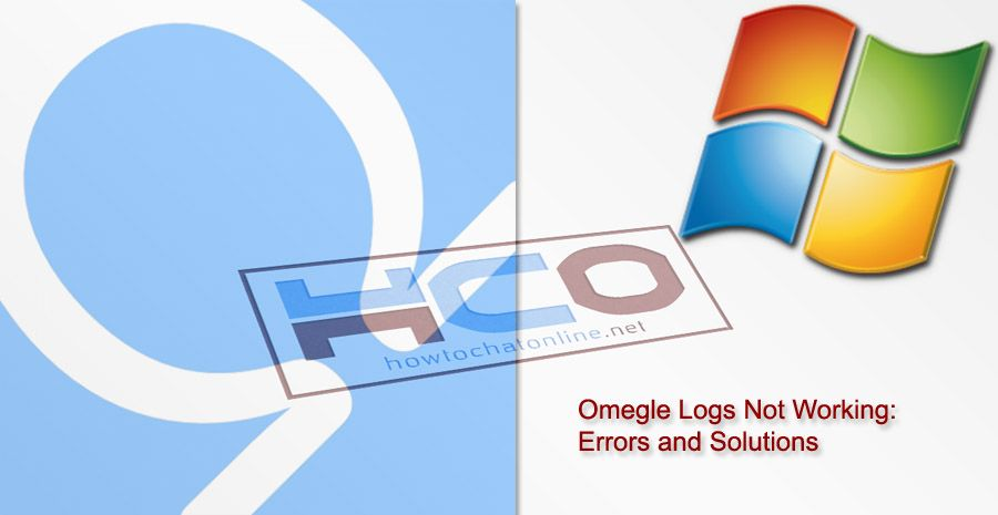 Omegle Logs Not Working: Errors and Solutions | How to Chat Online