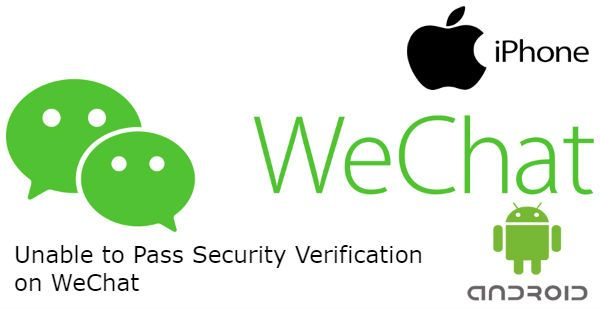 Unable to Pass Security Verification on WeChat