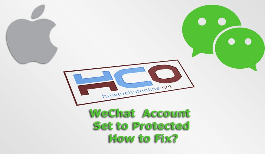 WeChat Account Set to Protected: How to Fix