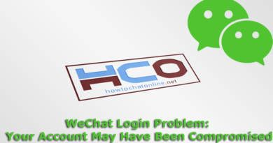 WeChat Login Problem Your Account May Have Been Compromised