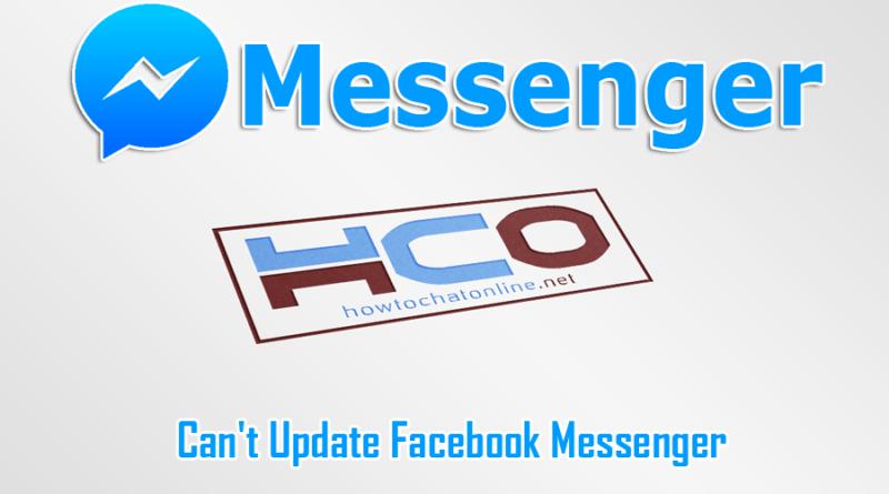 Cant Update Facebook Messenger