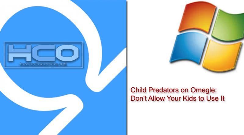 Child Predators on Omegle