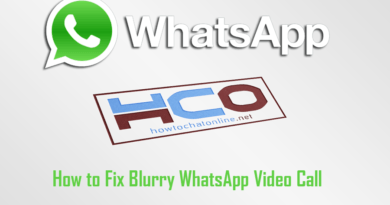 How to Fix Blurry WhatsApp Video Call