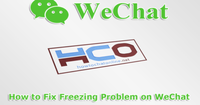 How to Fix Freezing Problem on WeChat